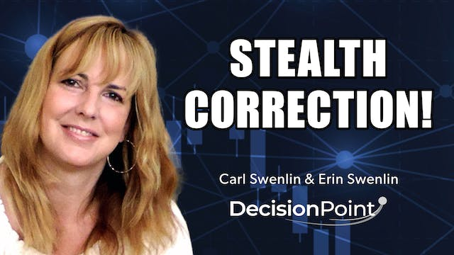 Stealth Correction! | Carl Swenlin & ...