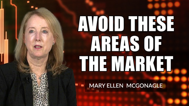 Avoid These Areas Of The Market   Mary Ellen McGonagle (10.08)