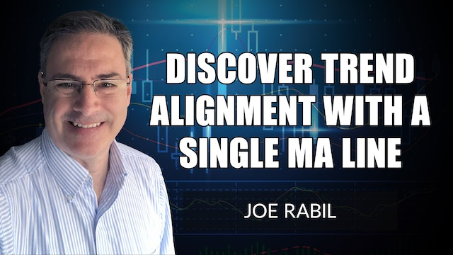 How To Discover Trend Alignment Using a Single MA Line | Joe Rabil (09.09)