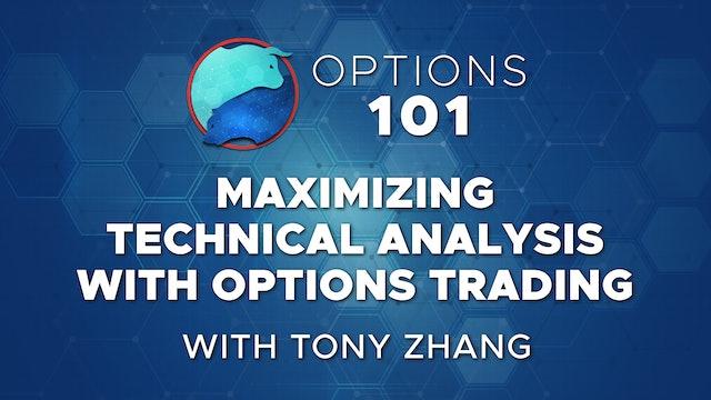 Options 101: Maximizing Technical Analysis with Options Trading   Tony Zhang
