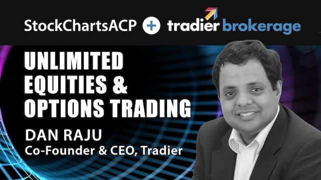 Unlimited Equities & Options Trading   Dan Raju, CEO of Tradier Brokerage