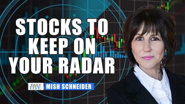 Mish's Picks To Keep On Your Radar |  Mish Schneider (10.08)