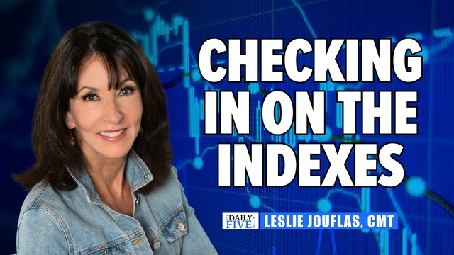 Let's Check In On The Indexes | Leslie Jouflas (10.26)