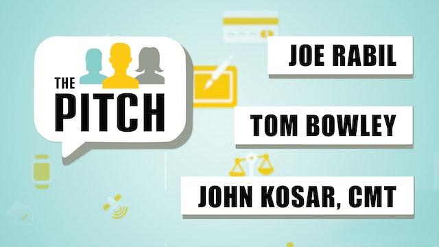 The Pitch | Tom Bowley, John Kosar, CMT, Joe Rabil (9.28)