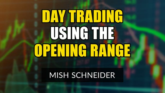 Day Trading Using the Opening Range |...