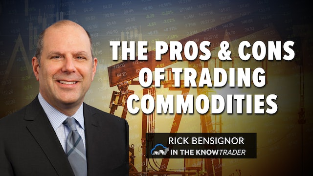 The Pros And Cons Of Trading Commodities   Rick Bensignor (10.12)