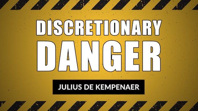 Discretionary Danger | Julius de Kemp...