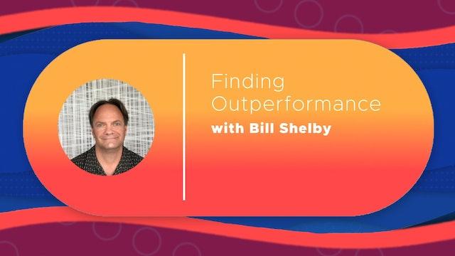 Finding Outperformance   Bill Shelby   ChartSchool: Idea Generation