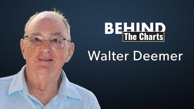 Walter Deemer, CMT Founding Member | Behind the Charts (S2:E4)