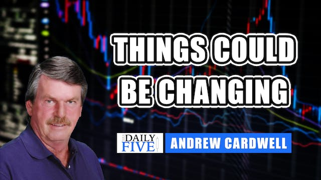 Things Could Be Changing | Andrew Car...