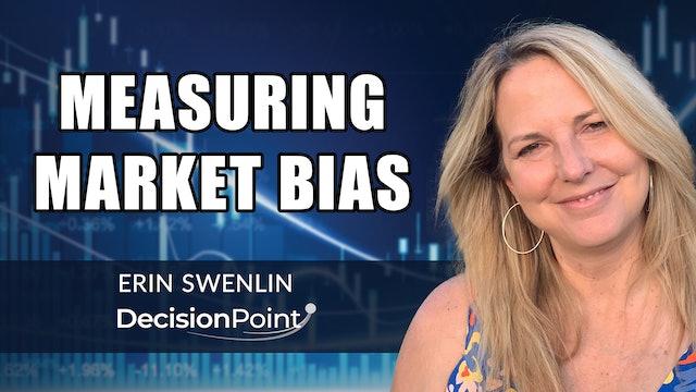 Measuring Market Bias | Erin Swenlin (07.26)
