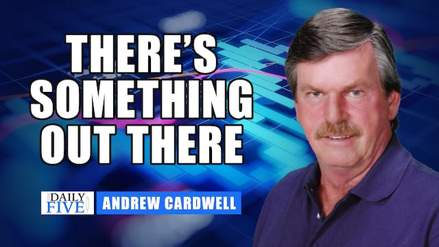There's Something Out There | Andrew ...