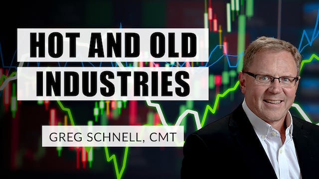 Hot And Old Industries | Greg Schnell...