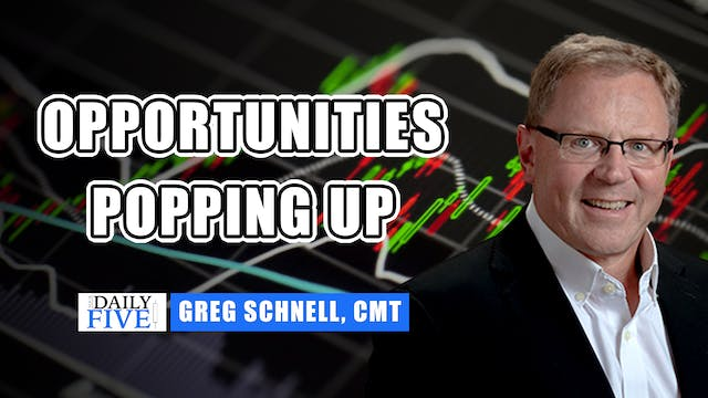 Opportunities Popping Up | Greg Schne...