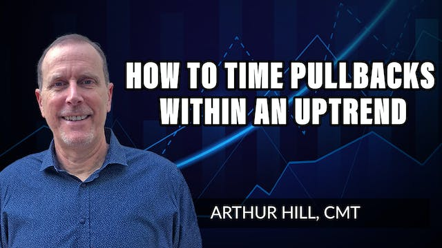 Timing Pullbacks Within An Uptrend |...