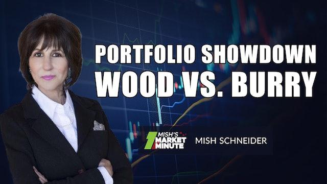 Portfolio Showdown: Wood Versus Burry   Mish Schneider (08.20)