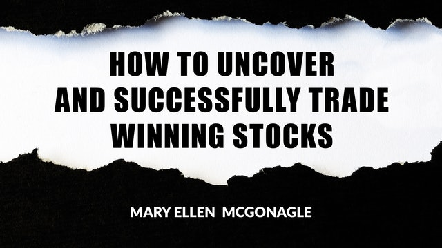 How to Uncover & Successfully Trade Winning Stocks