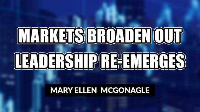 Markets Broaden Out While Leadership ...