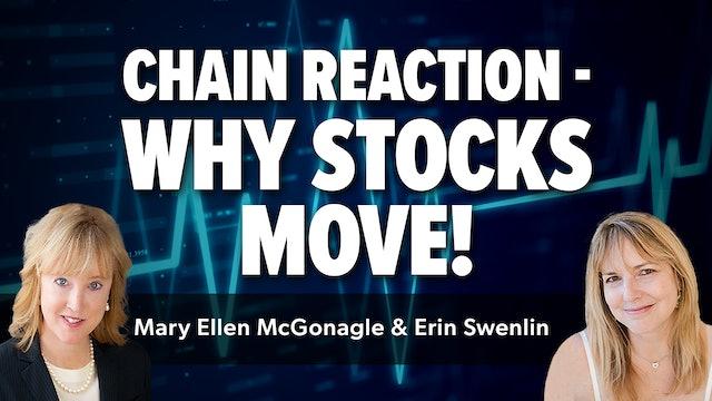 Chain Reaction - Why Stocks Move! | Erin Swenlin & Mary Ellen McGonagle (08.19)