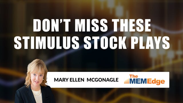 Don't Miss These Stimulus Stock Plays...