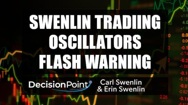 Swenlin Trading Oscillators Flash War...