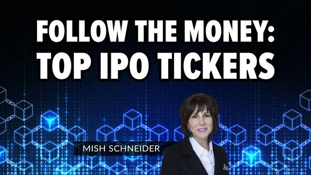 Following the Money: The Top IPO Tickers | Mish's Market Minute (09.17)