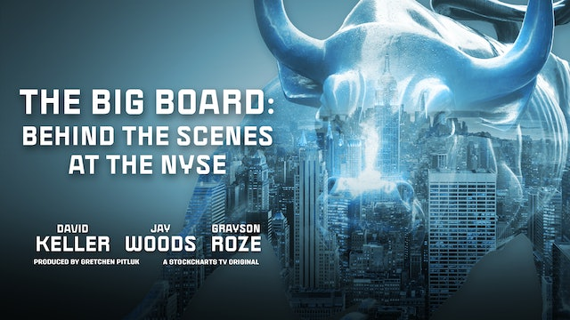 The Big Board: Behind the Scenes at the NYSE (Part 2 of 2)