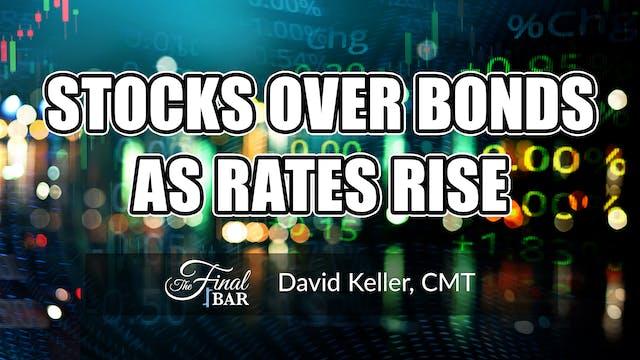 Stocks Over Bonds as Rates Rise | Dav...