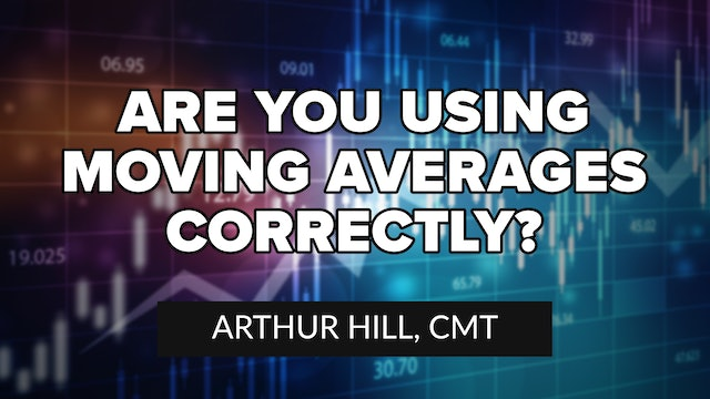 Are you using Moving Averages Correctly? | Arthur Hill, CMT (02.25)