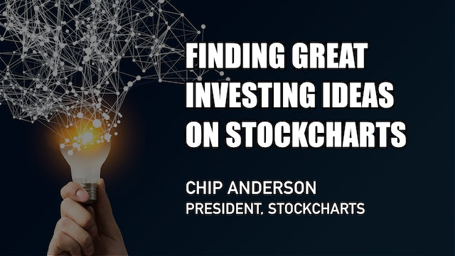 Finding Great Investing Ideas on StockCharts   Chip Anderson