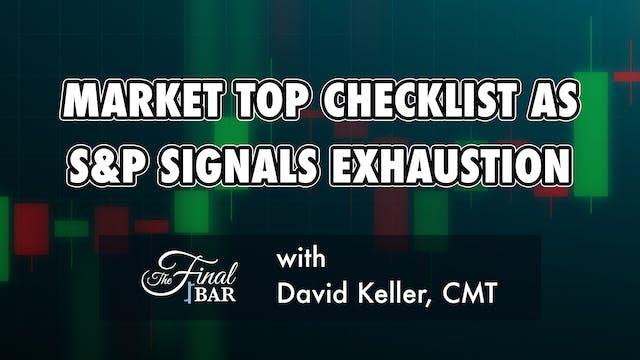 Market Top Checklist as S&P Signals E...