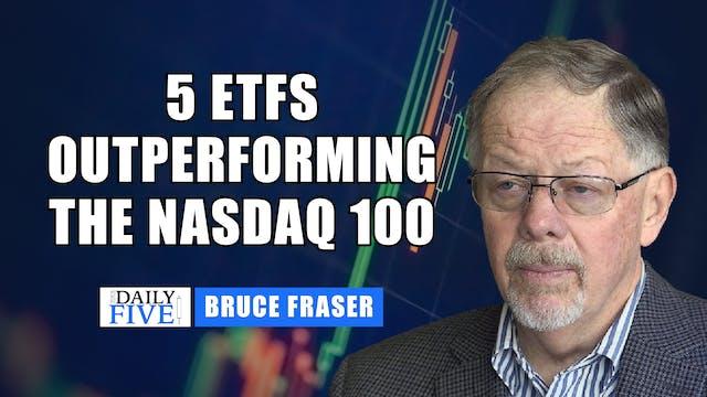 5 ETFs Outperforming The Nasdaq 100 (...