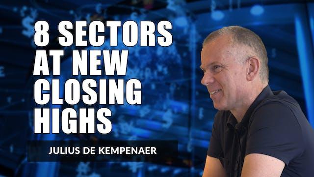 8 Sectors At New Closing Highs | Juli...