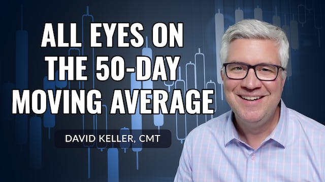 All Eyes on the 50-Day Moving Average...