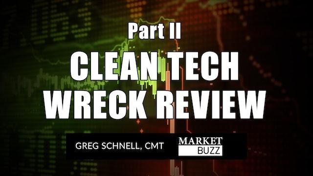 Clean Tech Wreck Review 2 | Greg Schnell, CMT (05.19)