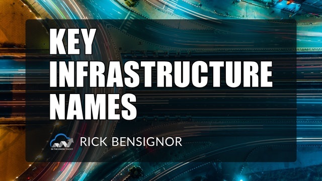 Key Infrastructure Names   Rick Bensignor (06.29)
