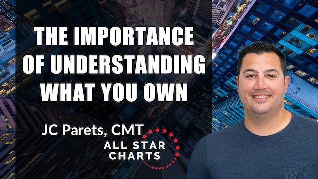 Importance of Understanding What You Own | JC Parets, CMT (04.07)