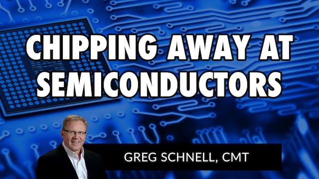 Chipping Away At Semiconductors | Gre...