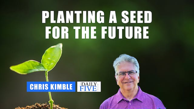 Planting A Seed For The Future | Chri...
