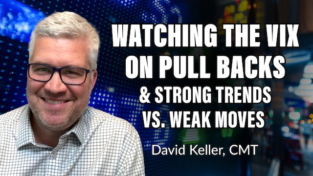 Why You Must Watch The VIX On Pullbacks | David Keller, CMT (09.02.21)