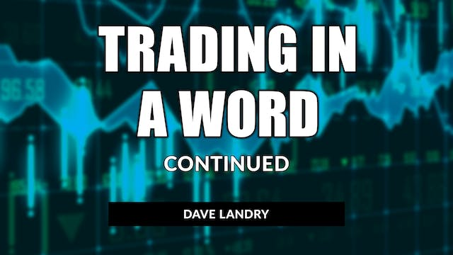 Trading In A Word - Continued | Dave ...