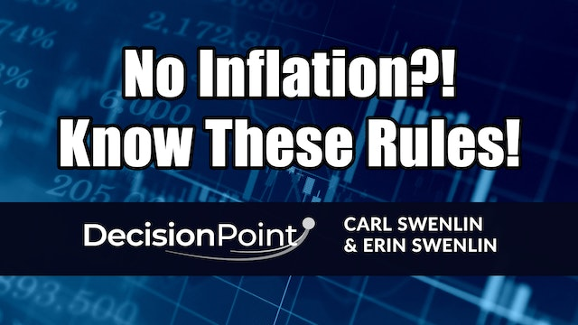 No Inflation?! Know These Rules! | Carl Swenlin & Erin Swenlin (03.01)