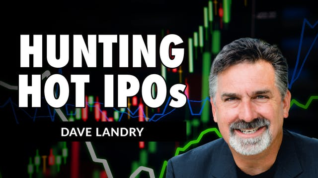 Hunting Hot IPO's | Dave Landry