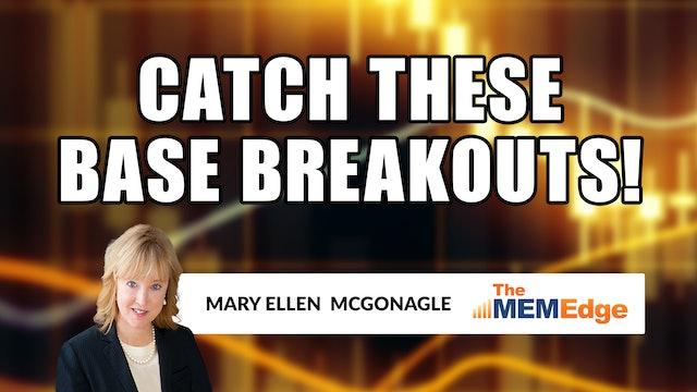 Catch These Base Breakouts! | Mary Ellen McGonagle (02.05)