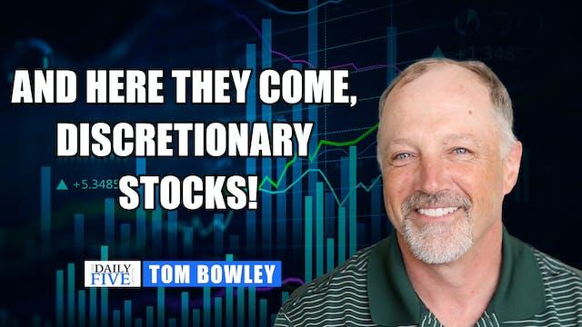 Here Comes Discretionary Stocks! | T...