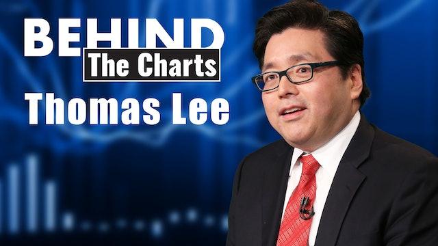 Behind the Charts: Thomas Lee, FundStrat (Sn1 Ep24)