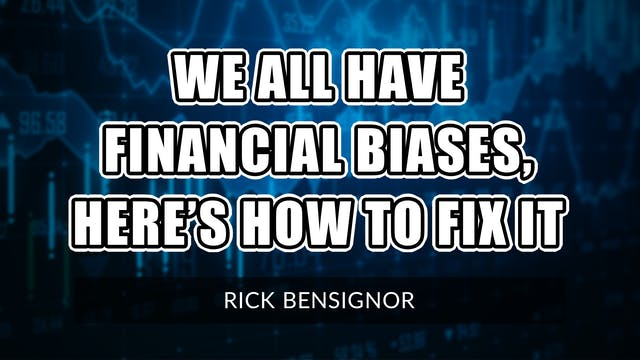 We All Have Financial Biases, Here's ...