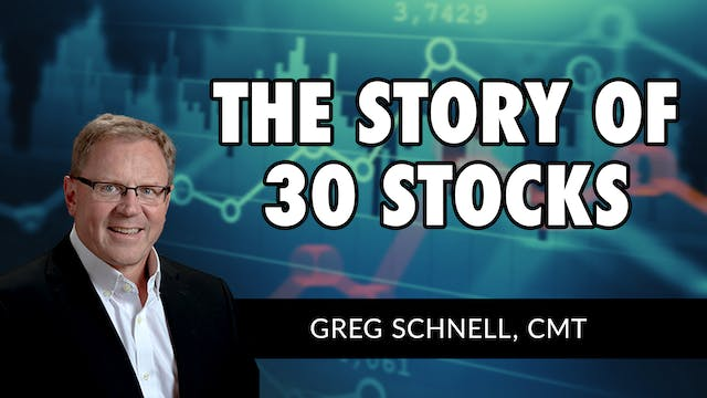 The Story of 30 Stocks | Greg Schnell...