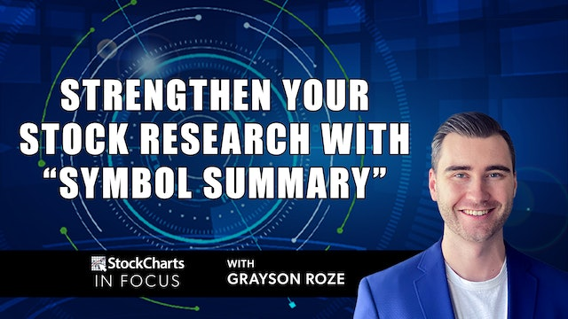 """Strengthen Your Stock Research with """"Symbol Summary""""   Grayson Roze"""