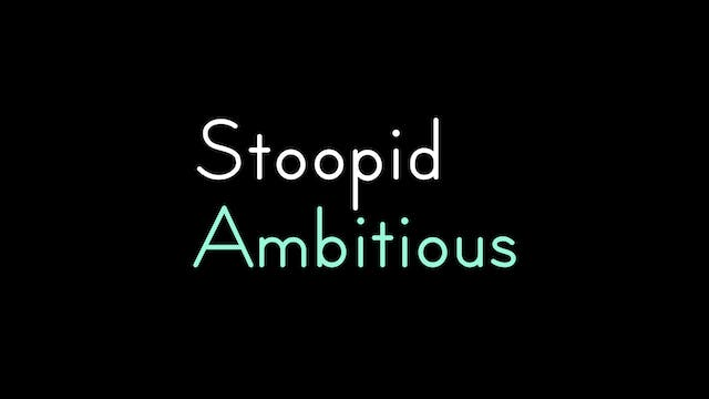 Stoopid Ambitious Productions